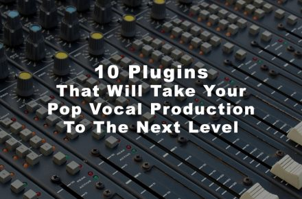 10 Plugins that will take your vocal production to the next level