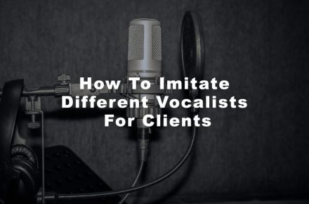 How To Imitate Different Vocalists For Clients