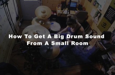 How To Get A Big Drum Sound From A Small Room