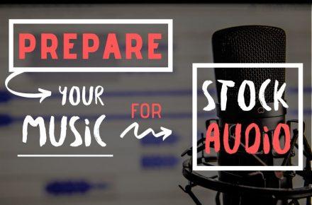 Prepare Music For Stock Audio Blog Image