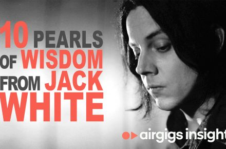 10 Pearls of Wisdom From Jack White