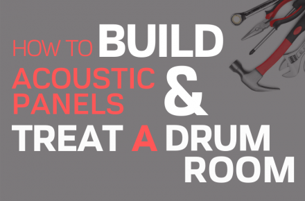 How To Build Acoustic Panels And Treat A Drum Room Blog