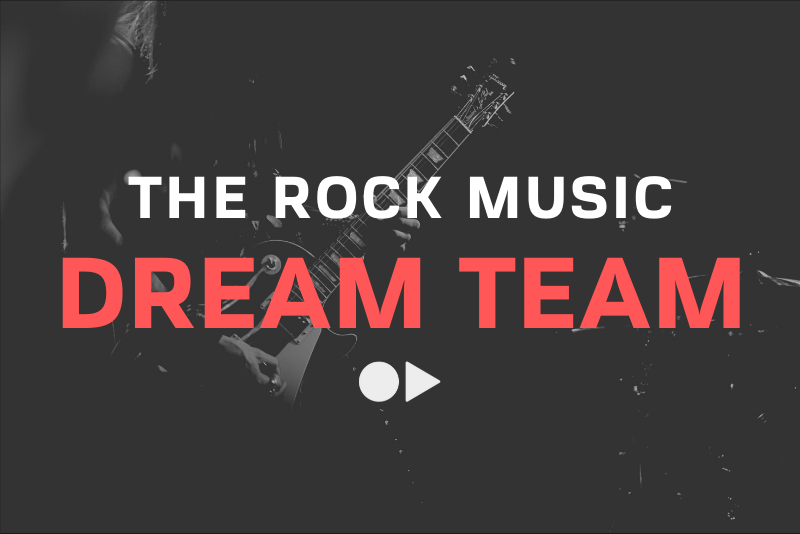 Rock Music Dream Team