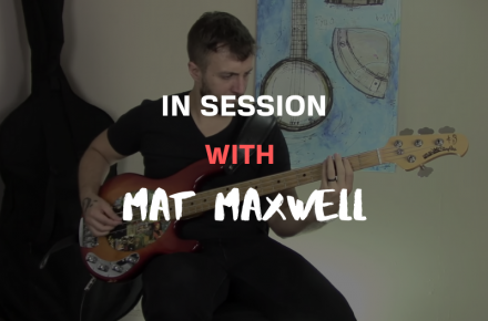In Session With Mat Maxwell
